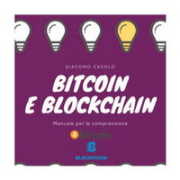 Bitcoin e Blockchain, manuale per la comprensione