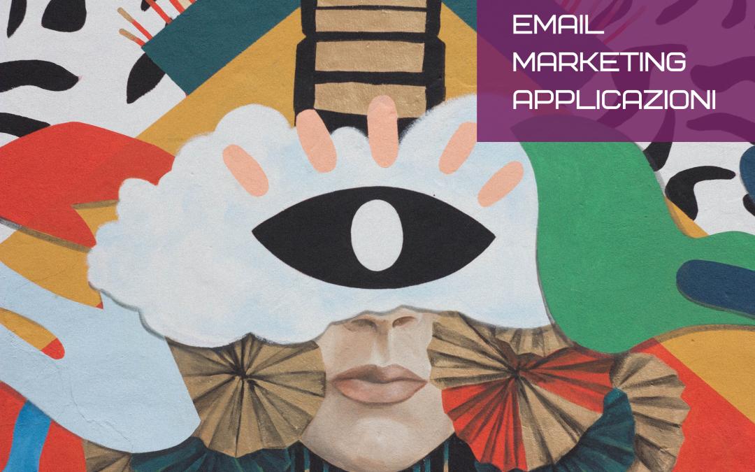 Email marketing esempi di applicazione
